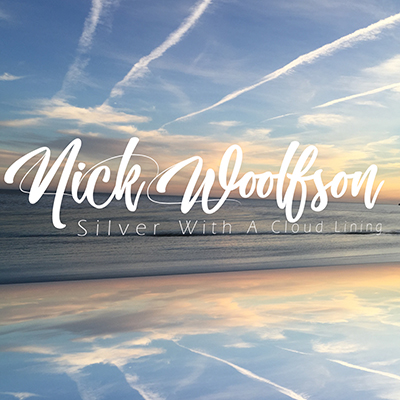 Nick Woolfson - Silver With A Cloud Lining