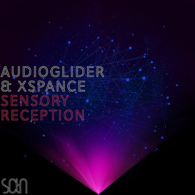 Audioglider & Xspance - Sensory Reception